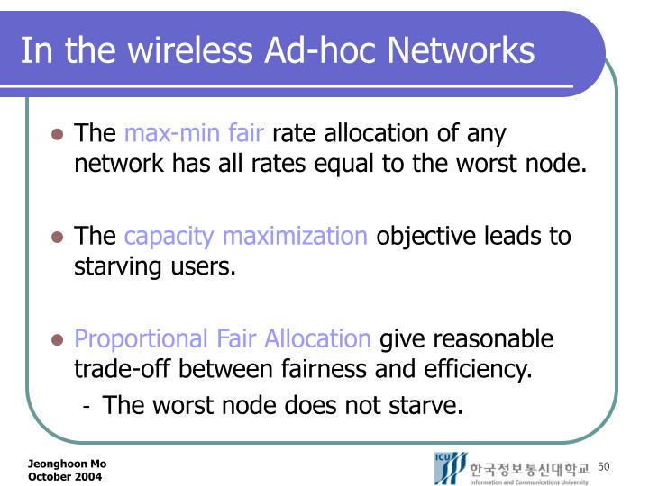 In the wireless Ad-hoc Networks