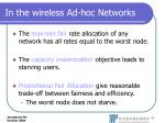 in the wireless ad hoc networks
