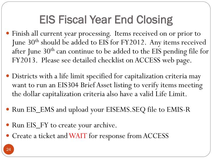 EIS Fiscal Year End Closing