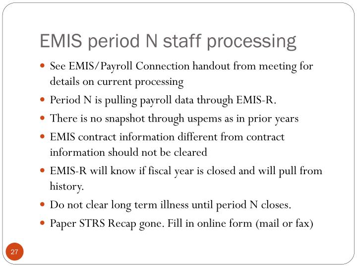 EMIS period N staff processing
