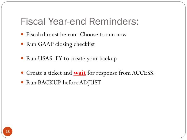 Fiscal Year-end Reminders: