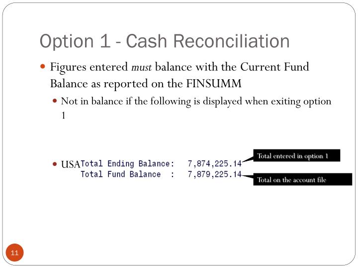 Option 1 - Cash Reconciliation