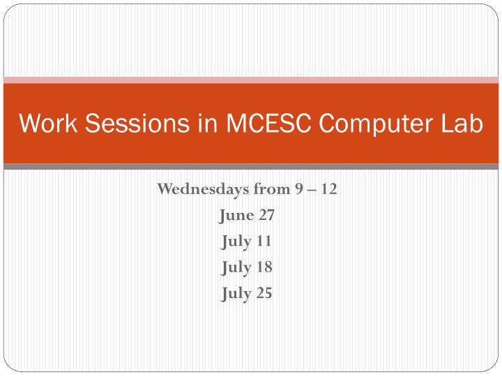 Work Sessions in MCESC Computer Lab