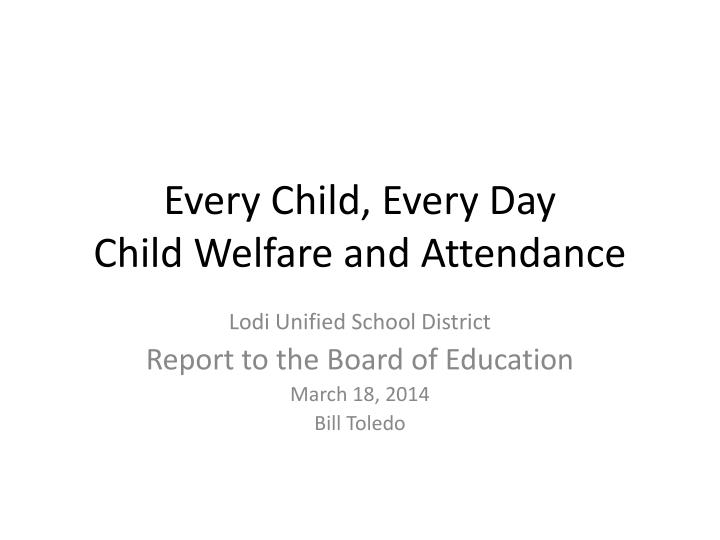 Every child every day child welfare and attendance