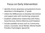 focus on early intervention