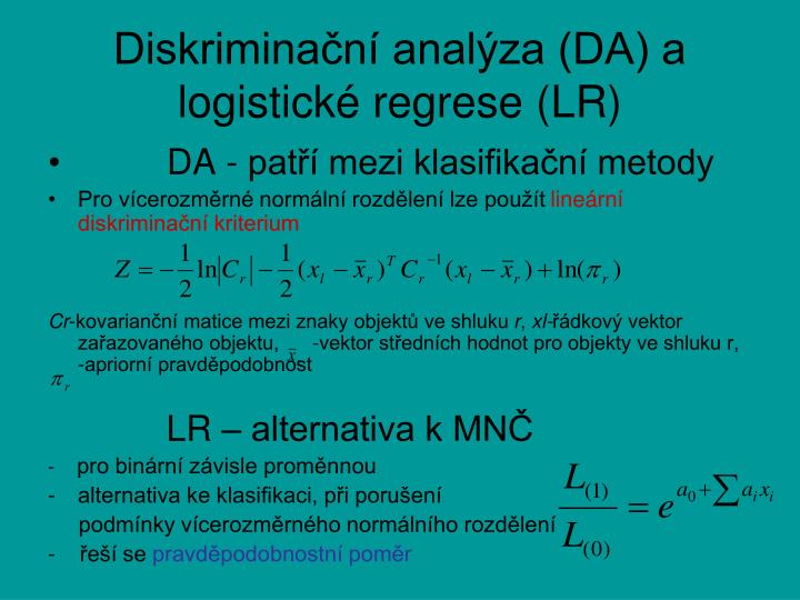 Diskriminační analýza (DA) a logistické regrese (LR)