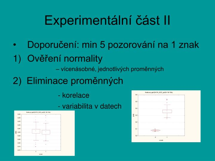 Experimentální část II