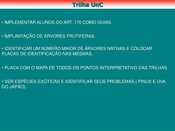 Trilha UnC