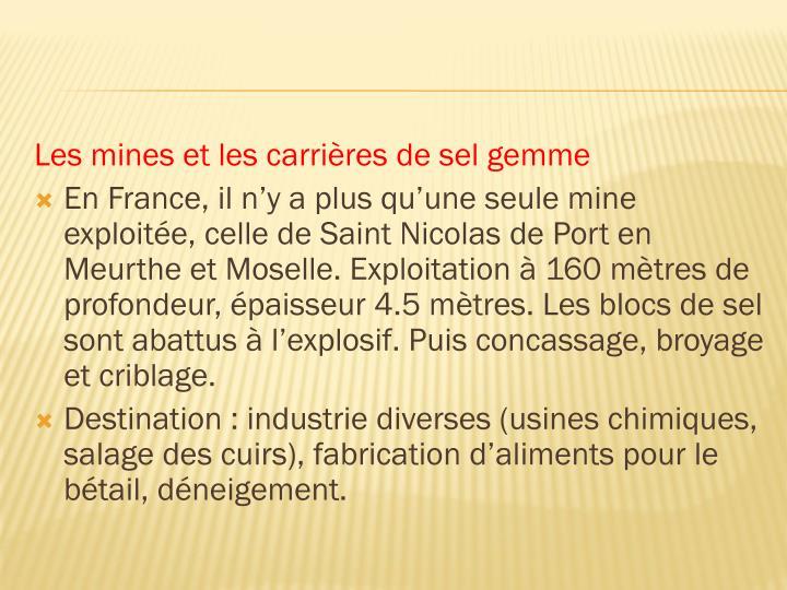Les mines et les carrières de sel gemme