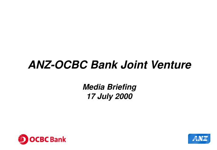 ANZ-OCBC Bank Joint Venture