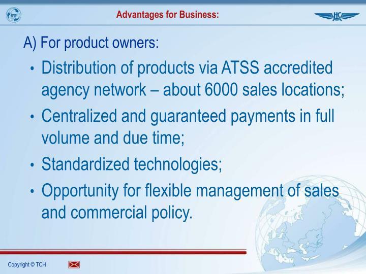 Advantages for Business: