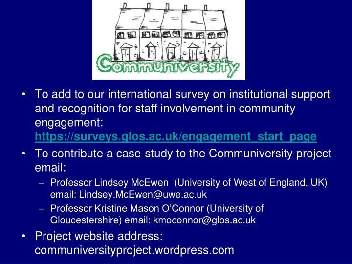To add to our international survey on institutional support and recognition for staff involvement in community engagement:
