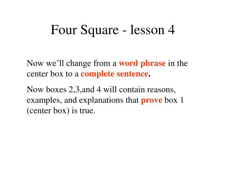 Four Square - lesson 4