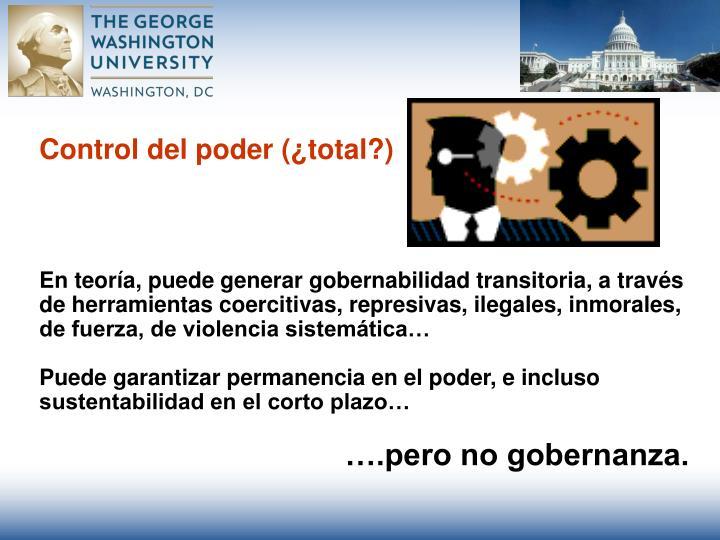 Control del poder (¿total?)