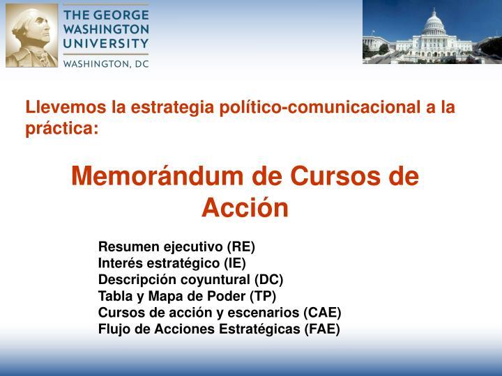 Llevemos la estrategia político-comunicacional a la práctica: