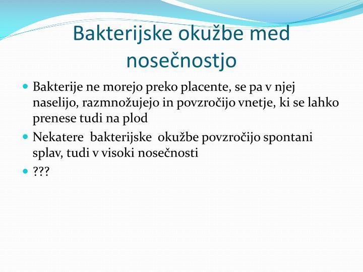 Bakterijske okužbe med nosečnostjo