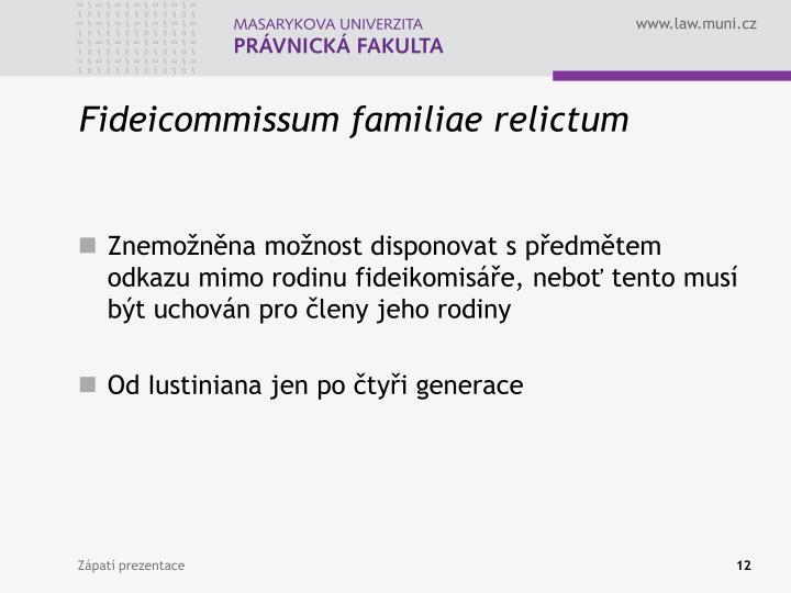 Fideicommissum familiae relictum