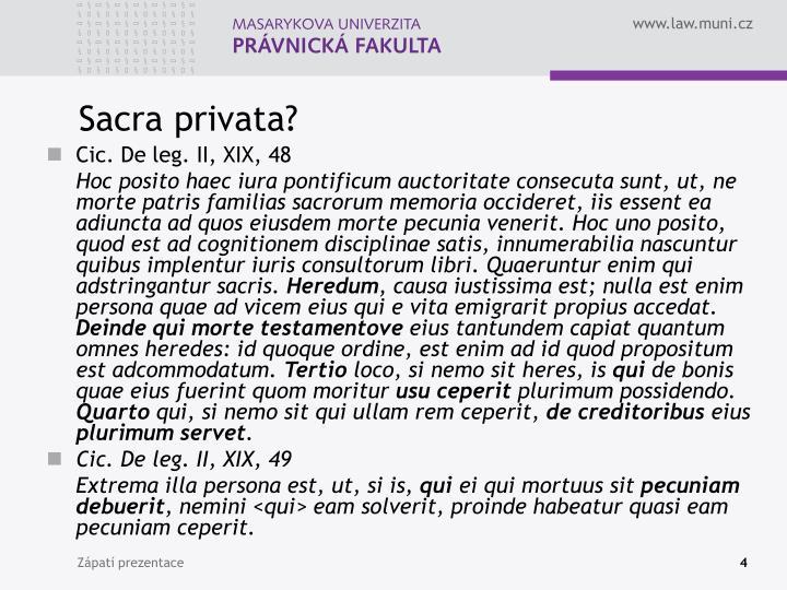 Sacra privata?