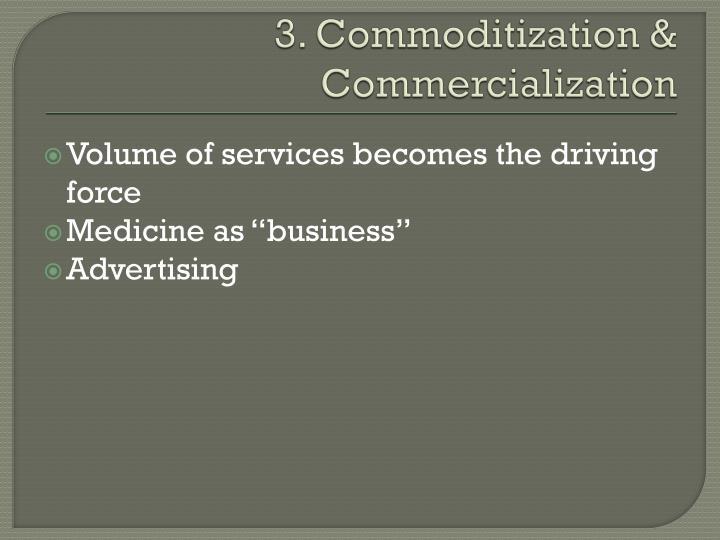 3. Commoditization & Commercialization