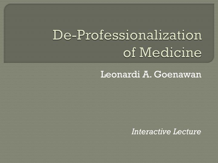 De professionalization of medicine
