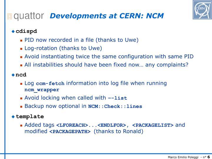 Developments at CERN: NCM