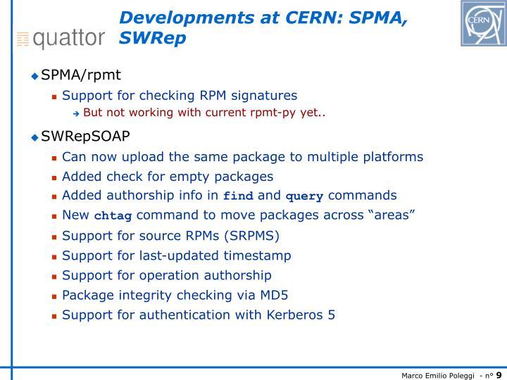 Developments at CERN: SPMA, SWRep