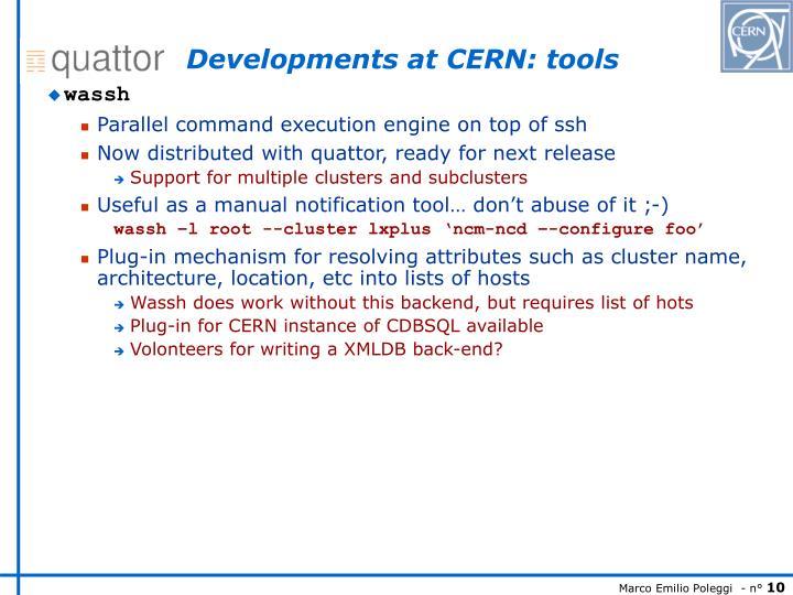 Developments at CERN: tools