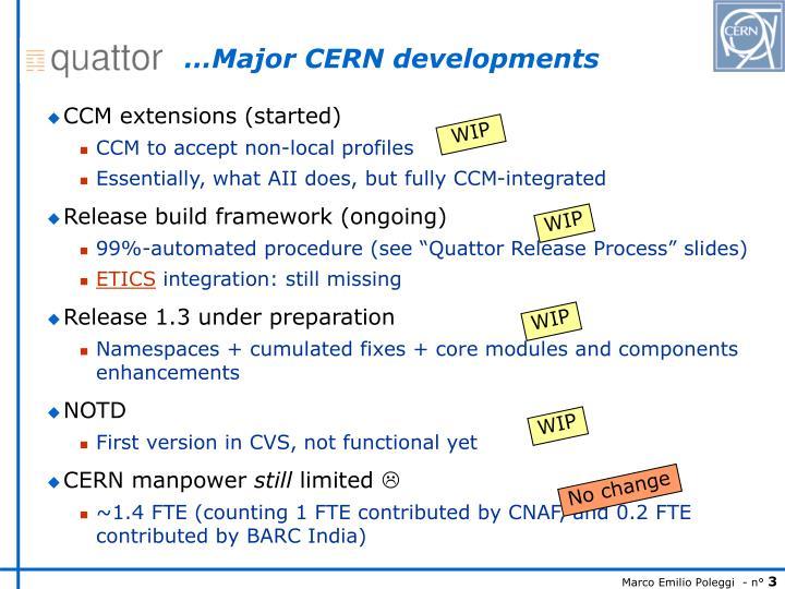 …Major CERN developments
