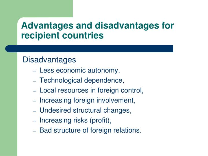 Advantages and disadvantages for recipient countries