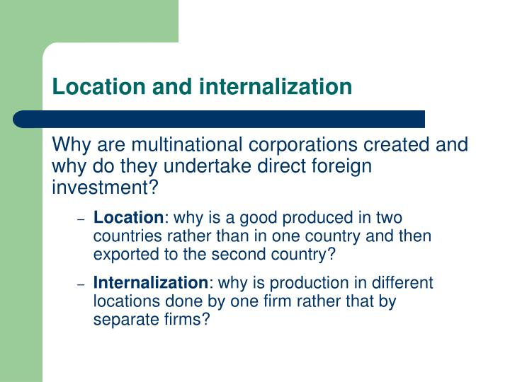 Location and internalization