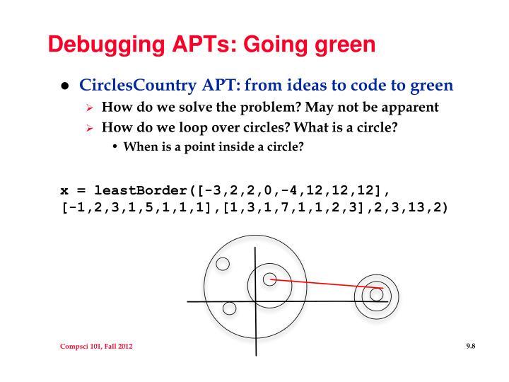 Debugging APTs: Going green