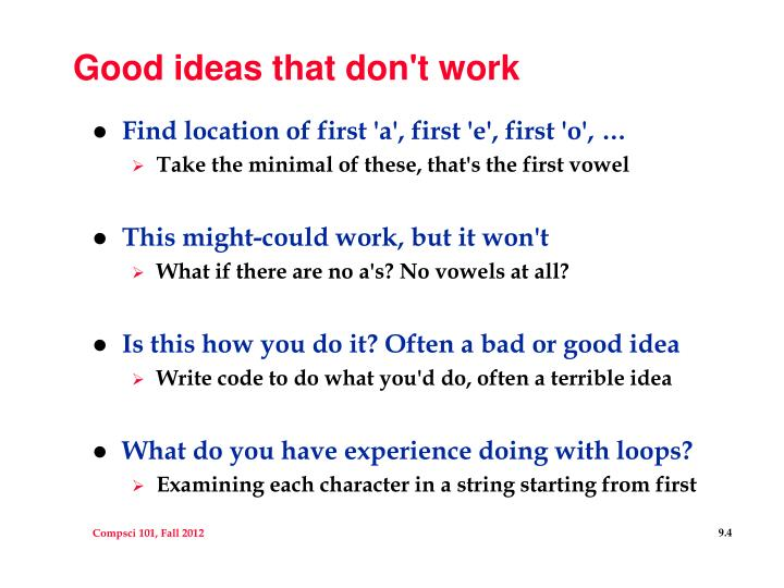 Good ideas that don't work