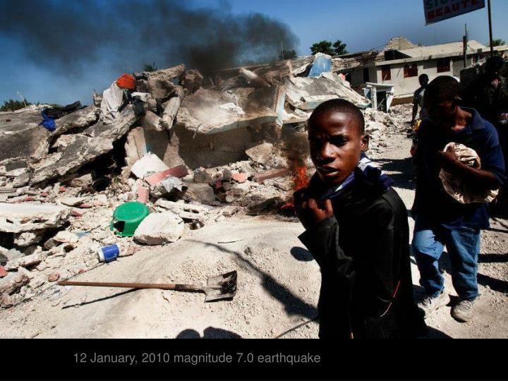 12 January, 2010 magnitude 7.0 earthquake