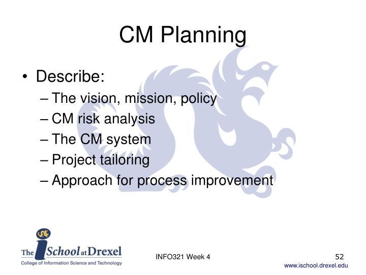 CM Planning