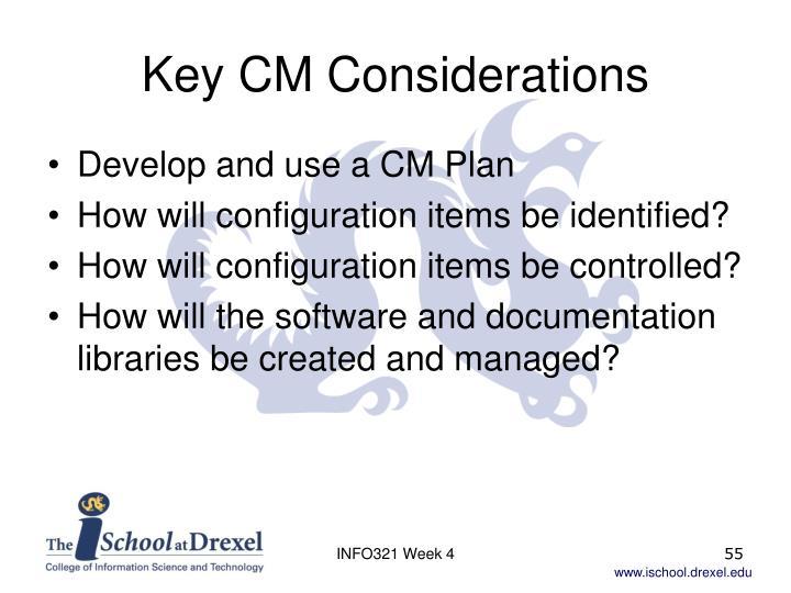 Key CM Considerations