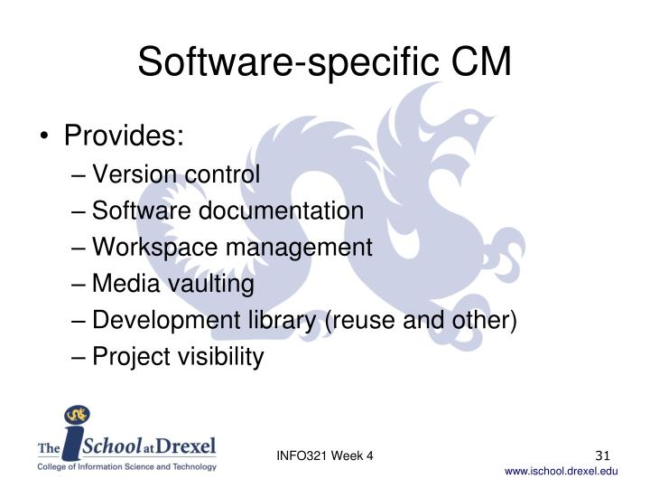Software-specific CM