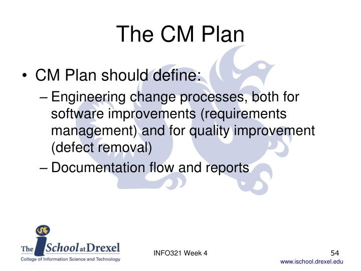The CM Plan