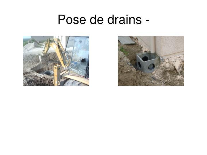 Pose de drains -
