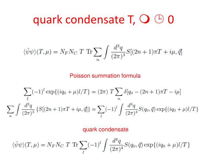 quark condensate T,