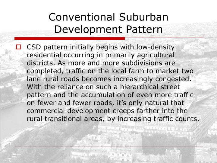 Conventional Suburban Development Pattern
