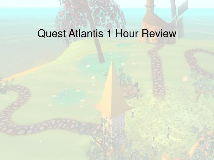 quest atlantis 1 hour review