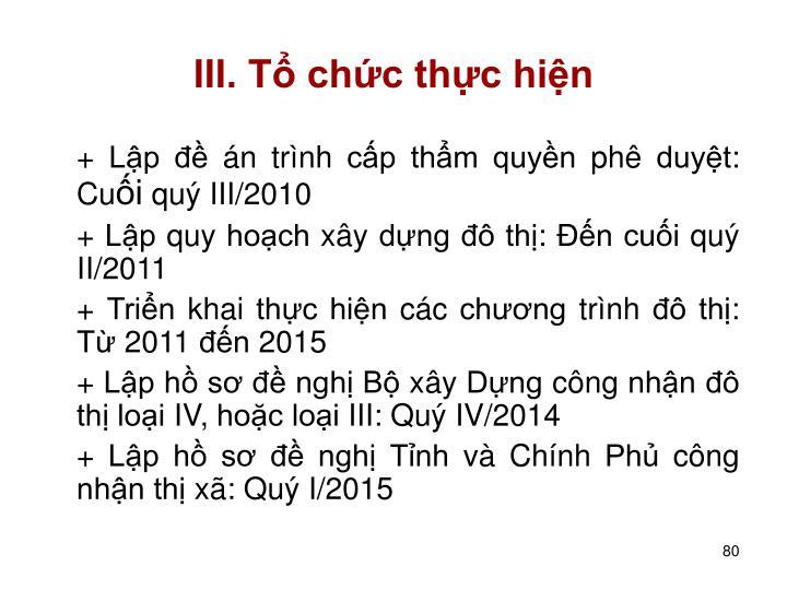 III. T chc thc hin