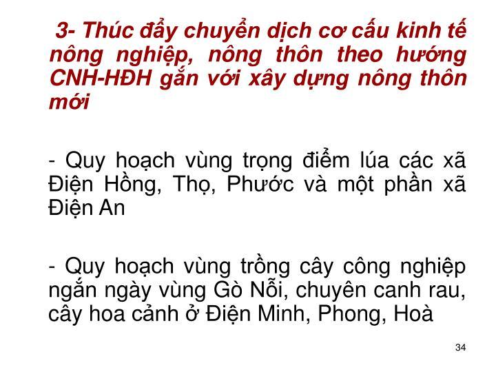 3- Thc y chuyn dch c cu kinh t nng nghip, nng thn theo hng CNH-HH gn vi xy dng nng thn mi
