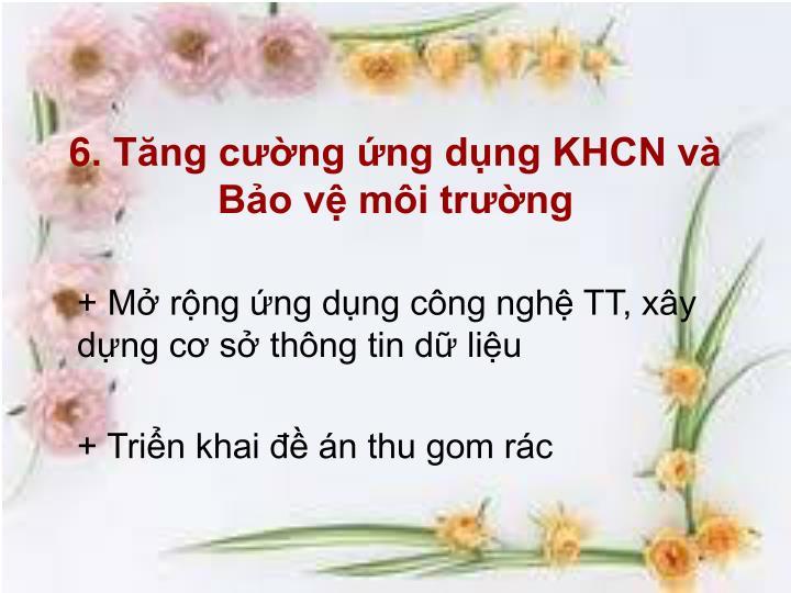 6. Tng cng ng dng KHCN v Bo v mi trng