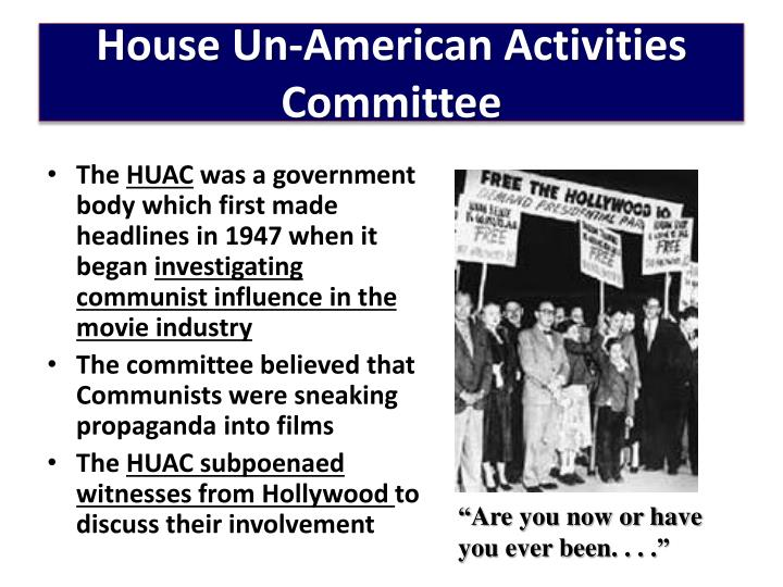 House Un-American Activities Committee