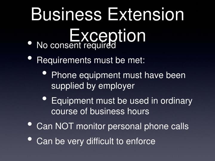 Business Extension Exception