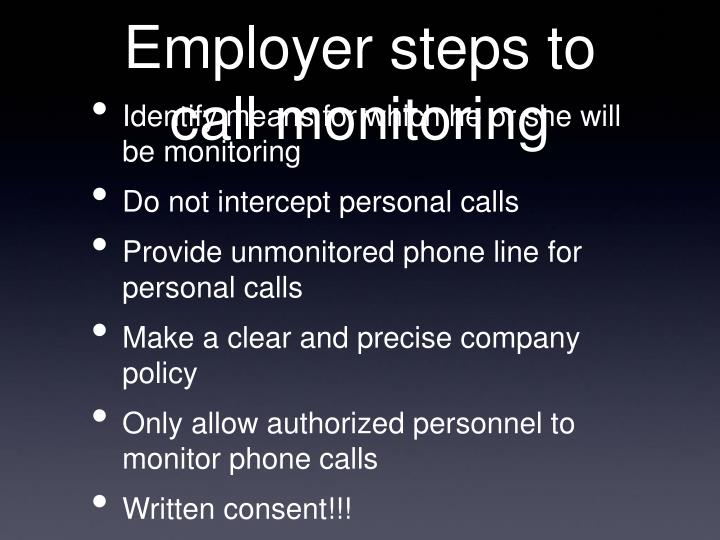 Employer steps to call monitoring