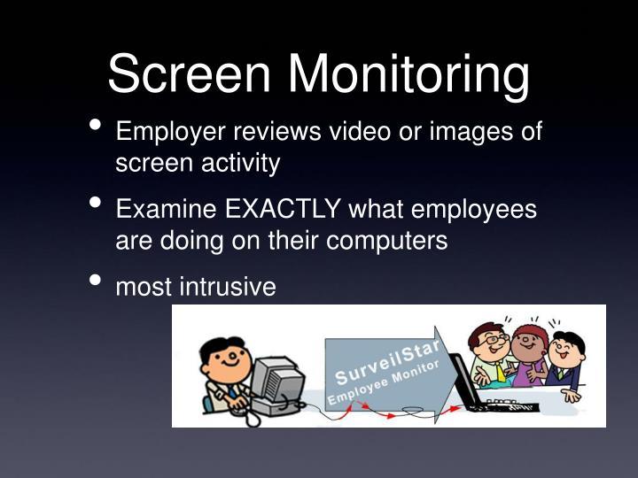 Screen Monitoring