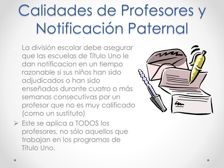 Calidades de Profesores y Notificación