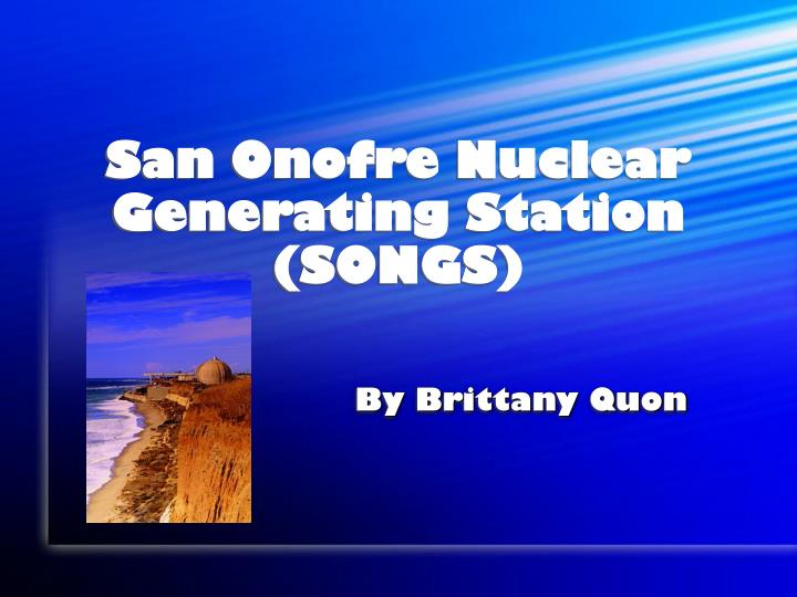 San onofre nuclear generating station songs
